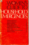 Women's Guide to Household Emergencies