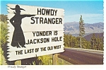 Unique Sign on The Teton Pass, US 22, WY Postcard