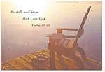 Click here to enlarge image and see more about item cs0339: Be still and know that I am God, Psalm 40:10 Postcard