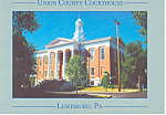 Courthouse Lewisburg PA Postcard cs0943