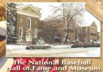 Click here to enlarge image and see more about item CS12823: Cooperstown NY National Baseball Hall of Fame and Museum Postcard CS12823