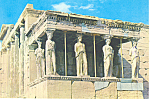 Click here to enlarge image and see more about item cs1934: Athens Greece Portico of Caryatides Postcard cs1934