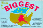 Click here to enlarge image and see more about item cs5324: Alaska is the Biggest Postcard cs5324