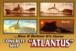 Click here to enlarge image and see more about item cs6309: Concrete Ship Atlantus