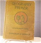 Click here to enlarge image and see more about item d0084: Geography Primer Ca 1906