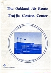 Click here to enlarge image and see more about item feb2357: Oakland Air Route Control Center Booklet