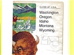 Click here to enlarge image and see more about item feb2561: Nat Geo Close Up USA Map WA OR ID MT WY feb2561