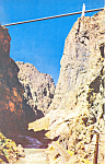 Royal Gorge, Canon City, CO Postcard