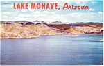Click here to enlarge image and see more about item p0619: Lake Mohave Arizona Postcard