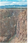 Royal Gorge CO Suspension Bridge Postcard p11036