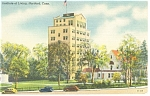 Hartford ,CT, The Institute of Living Postcard