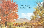 Click here to enlarge image and see more about item p11770: We Prayed for you Today, 1 Thess 1:2 Postcard 1979
