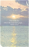 This is the day which the Lord hath made. Postcard 1993