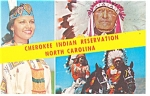 Cherokee Indian Reservation NC Postcard p13146