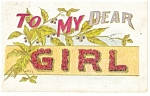 To My Dear Girl Postcard  Grapes 1910