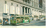 Click here to enlarge image and see more about item p13907: Cable Car and St Francis Hotel Postcard