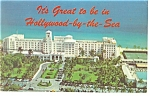 Hollywood By The Sea FL Hollywood Beach Hotel Postcard p14410