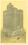 Lord Baltimore Hotel Baltimore MD  Postcard p14475 1937