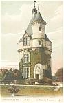 Chenonceaux, France-La Tour des Marques Postcard 1918
