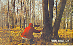 Click here to enlarge image and see more about item p14644: Frustration! Deer Hunter Postcard