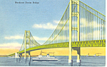 Mackinac Straits Bridge, Mackinac Island, MI Postcard