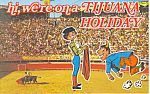 Bullfight in Tijuana, Mexico Postcard