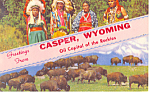Click here to enlarge image and see more about item p16569: Native Americans Casper WY Postcard p16569