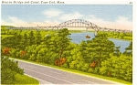 Click here to enlarge image and see more about item p1733: Cape Cod  MA Canal Bourne Bridge Postcard p1733
