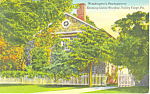 Washington s Headquarters Valley Forge PA Postcard p17794