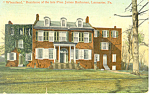 James Buchanan s Home Wheatland Lancaster PA Postcard p17837