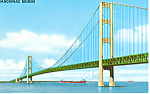 Mackinac Bridge,Mackinac Island, MI  Postcard