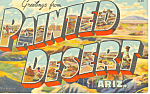 Click here to enlarge image and see more about item p18619: Greetings From Painted Desert,AZ Big Letter Postcard p18619