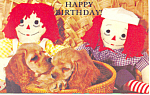 Happy Birthday Raggedy Ann/Andy Postcard p19488