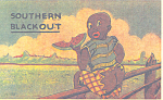 Southern Blackout Comical Postcard p21215