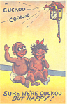 Click here to enlarge image and see more about item p21221: Sure we re cuckoo but happy Comical Postcard p21221