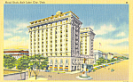 Hotel Utah Salt Lake City UT Postcard p22990