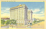 Hotel Utah Salt Lake City UT Postcard p22998