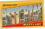 Click here to enlarge image and see more about item p23458: Greetings from Betterton,Maryland Big Letter