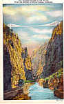 Click here to enlarge image and see more about item p23730: World s Highest Bridge Royal Gorge Colorado p23730