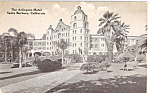 Arlington Hotel,Santa Barbara, California