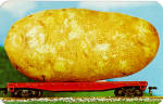 Idaho Potato on a Railroad Flat Car Postcard p30957