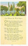 Click here to enlarge image and see more about item p3406: Where The West Begins Poem Postcard