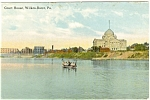 Wilkes Barre PA Court House Postcard DB
