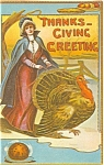 Click here to enlarge image and see more about item p4010: Thanksgiving Day Lady and Turkey Postcard