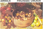 Click here to enlarge image and see more about item p4687: Jamaica Fricassee Chicken Recipe Postcard