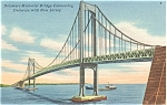 Click here to enlarge image and see more about item p7014: Delaware Memorial Bridge Linen Card p7014