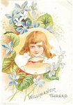 Click to view larger image of Willamantic Thread Victorian Trade Card p7043 (Image1)
