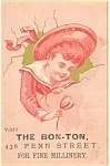 Click here to enlarge image and see more about item p7048: The Bon-Ton Millinery Victorian Trade Card