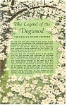 Click here to enlarge image and see more about item p9222: The Legend of The Dogwood Postcard