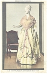 Click here to enlarge image and see more about item p9706: Dress of Martha Washington Postcard